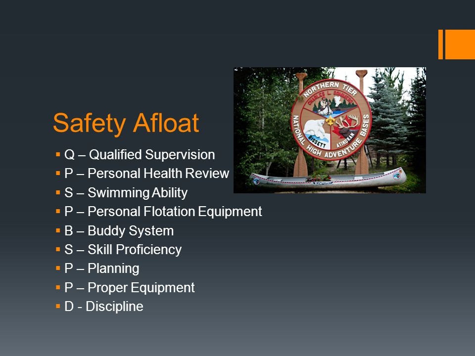 Safety Afloat Q – Qualified Supervision P – Personal Health Review