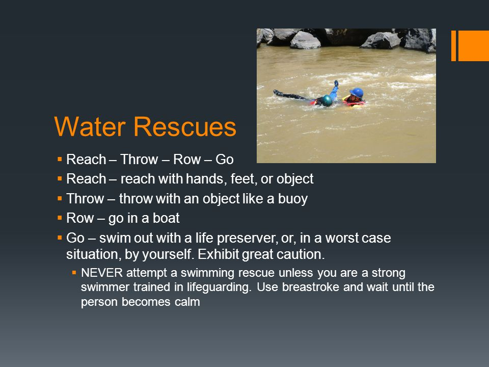 Water Rescues Reach – Throw – Row – Go