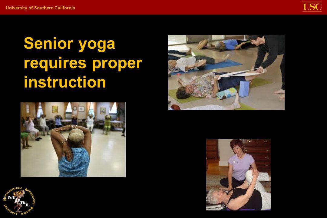 Senior yoga requires proper instruction