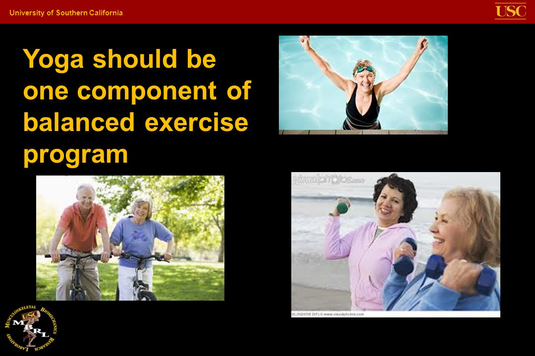 Yoga should be one component of balanced exercise program
