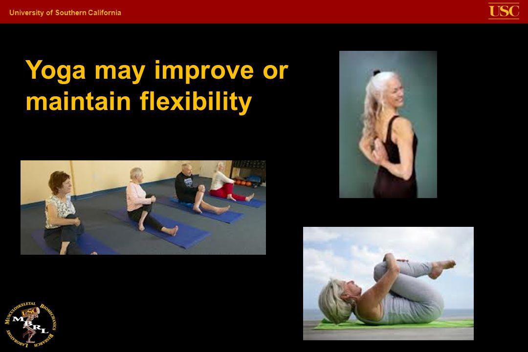 Yoga may improve or maintain flexibility
