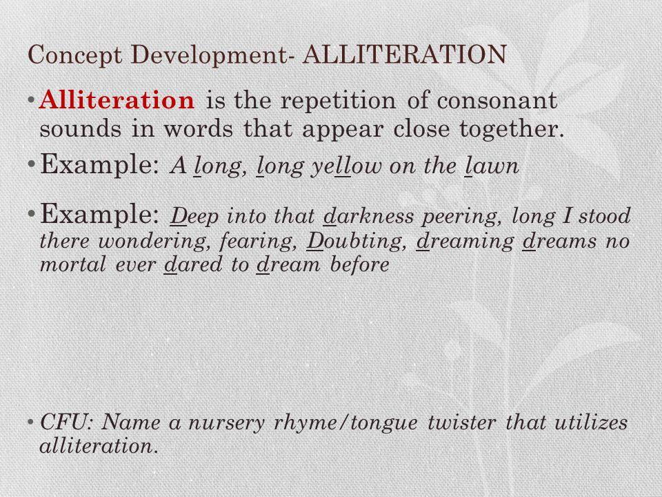 Concept Development- ALLITERATION