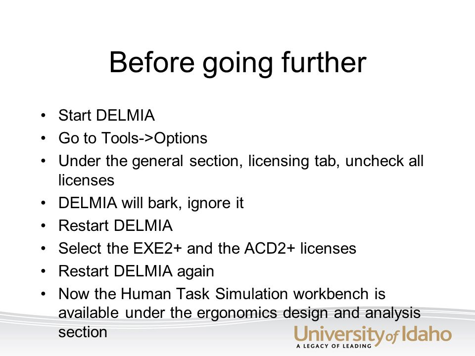 Before going further Start DELMIA Go to Tools->Options