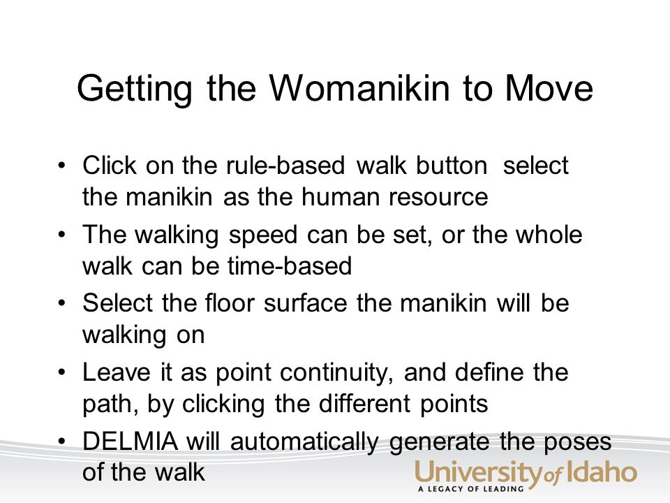 Getting the Womanikin to Move