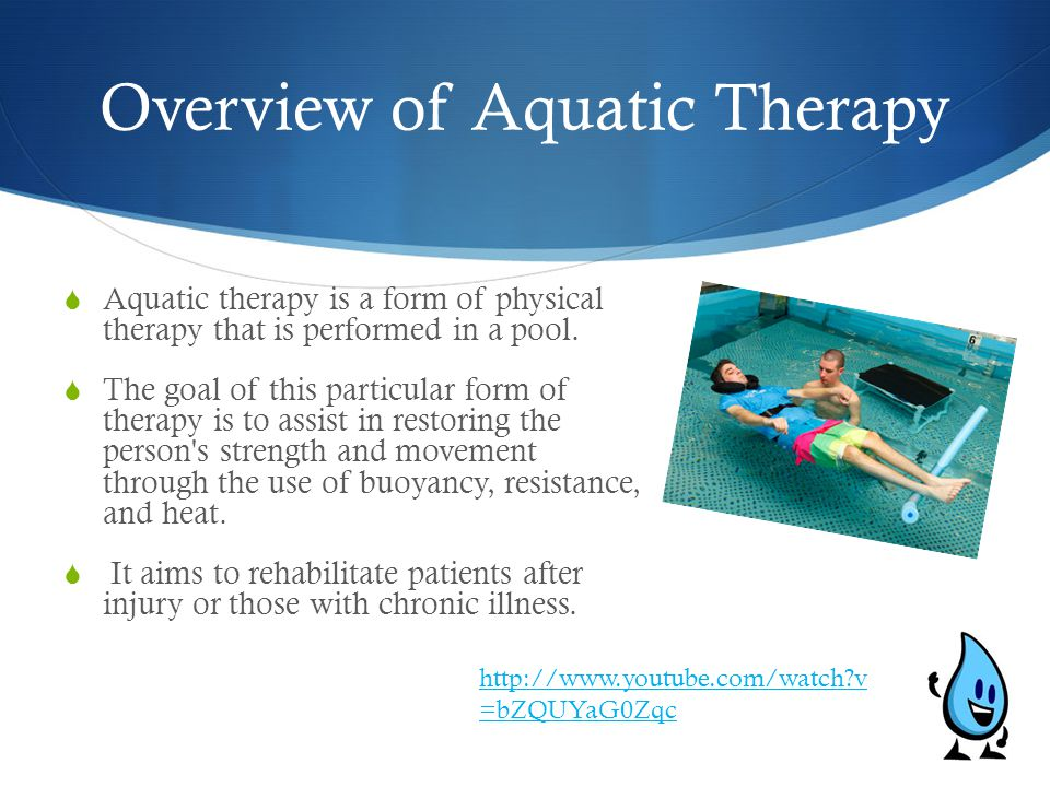 Overview of Aquatic Therapy