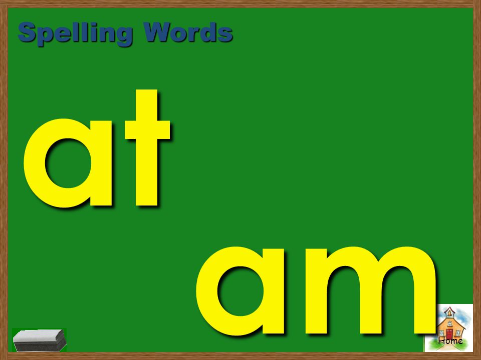 Spelling Words at am