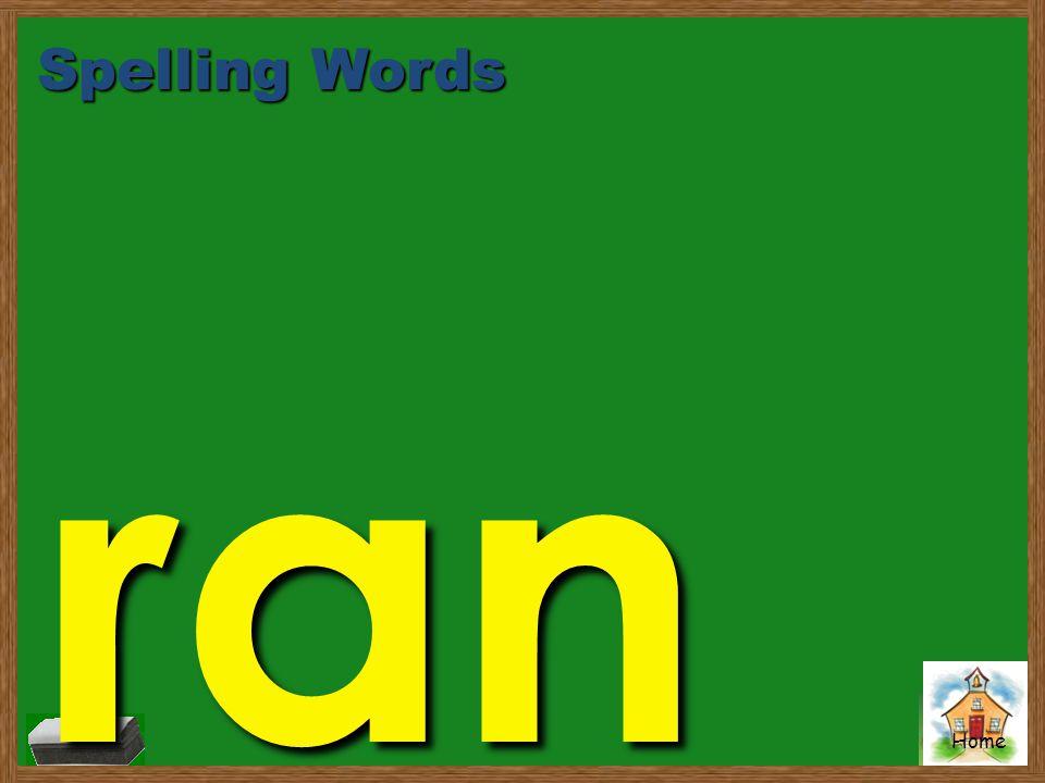 Spelling Words ran
