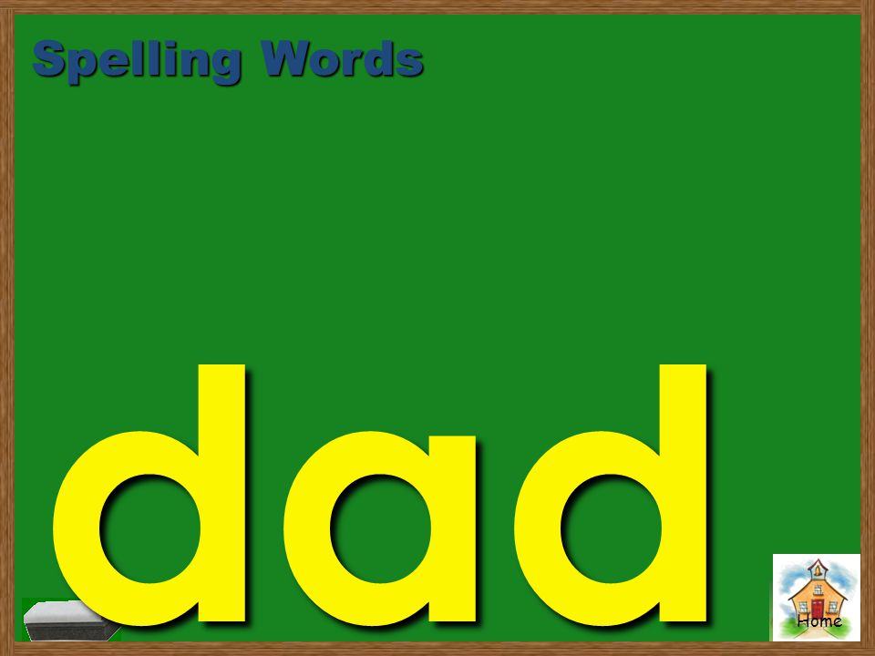 Spelling Words dad
