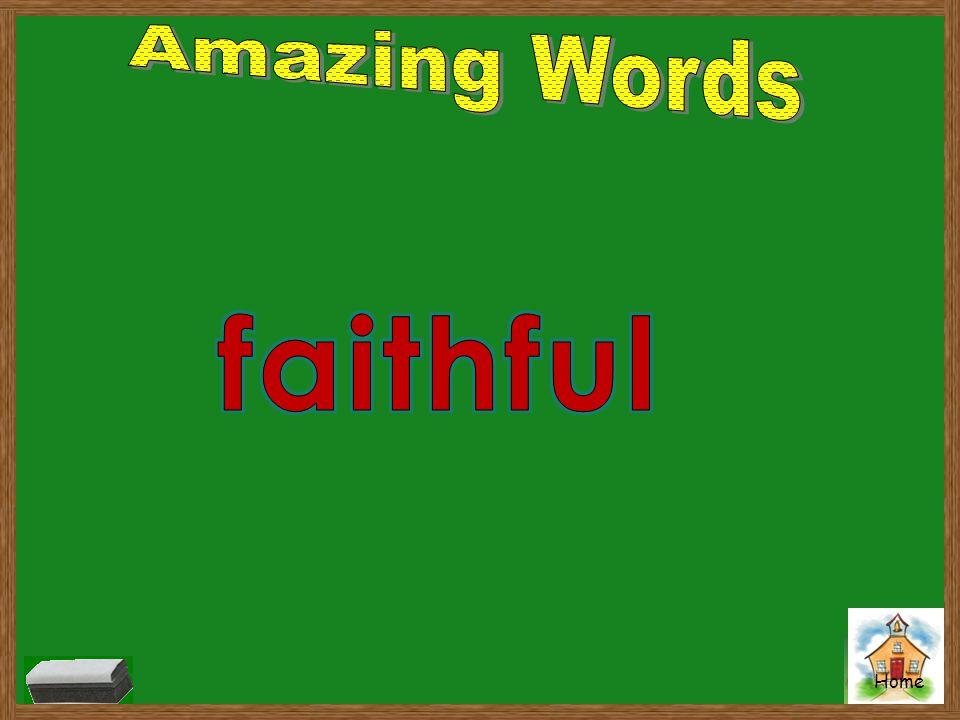 Amazing Words faithful