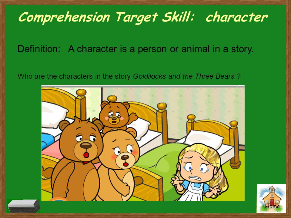 Comprehension Target Skill: character