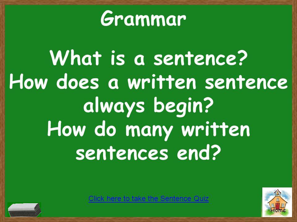 How does a written sentence always begin