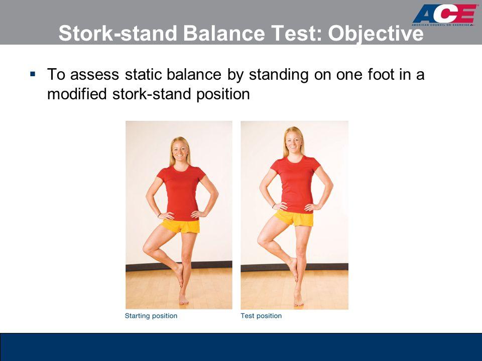 Stork-stand Balance Test: Objective