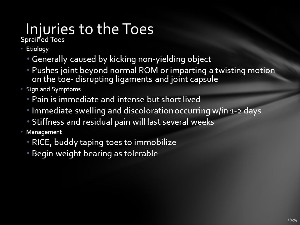 Injuries to the Toes Generally caused by kicking non-yielding object