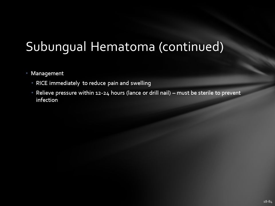 Subungual Hematoma (continued)