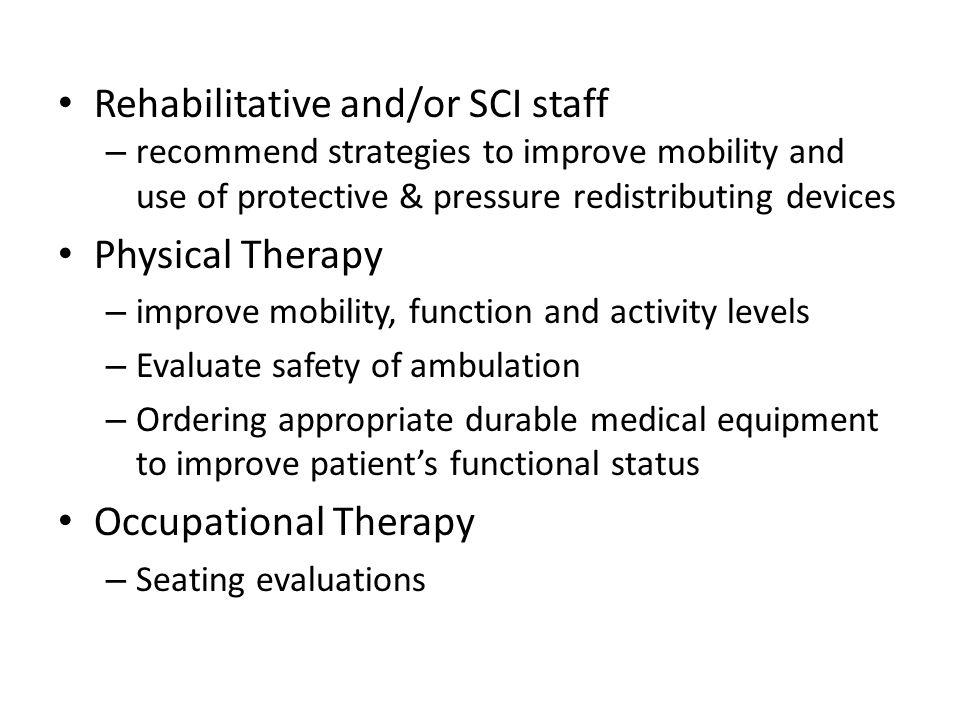 Rehabilitative and/or SCI staff