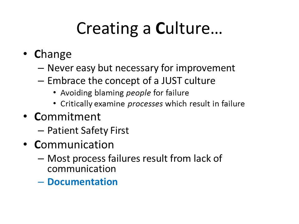 Creating a Culture… Change Commitment Communication