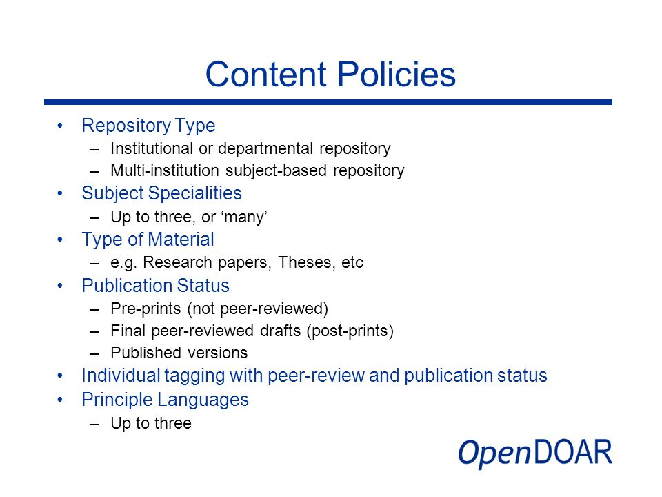 Content Policies Repository Type Subject Specialities Type of Material