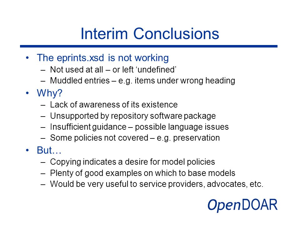 Interim Conclusions The eprints.xsd is not working Why But…