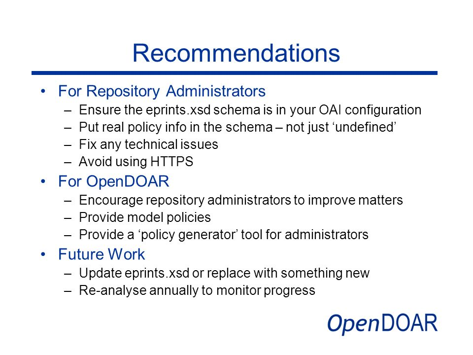 Recommendations For Repository Administrators For OpenDOAR Future Work
