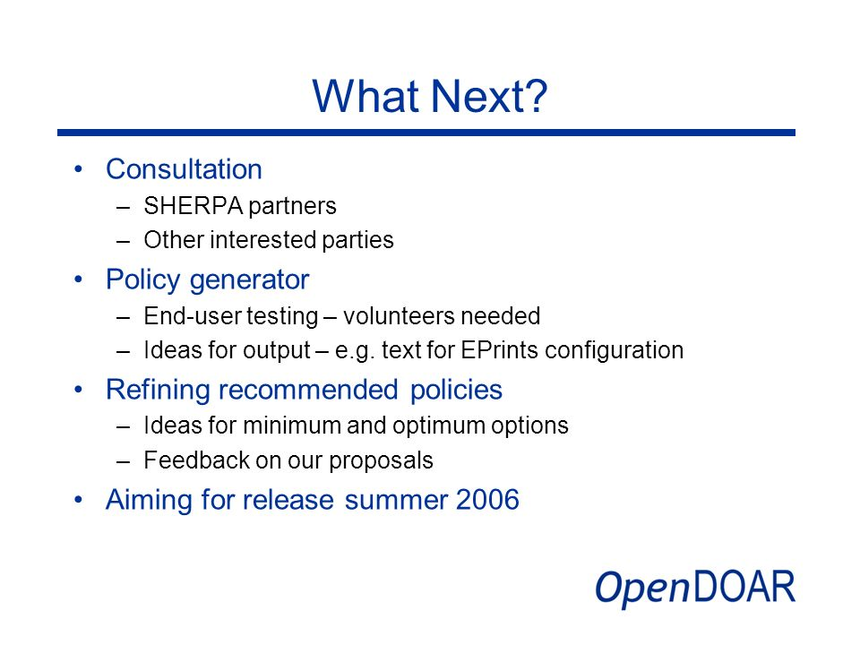 What Next Consultation Policy generator Refining recommended policies