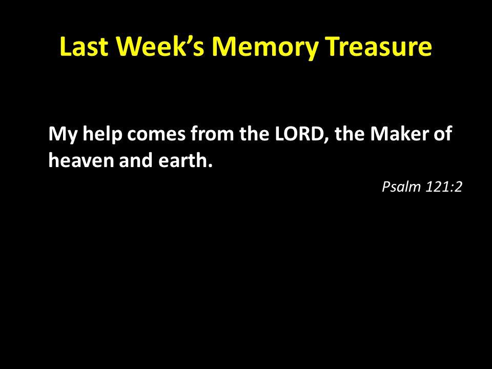 Last Week's Memory Treasure