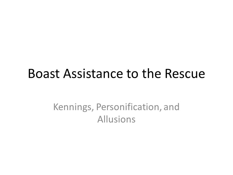Boast Assistance to the Rescue