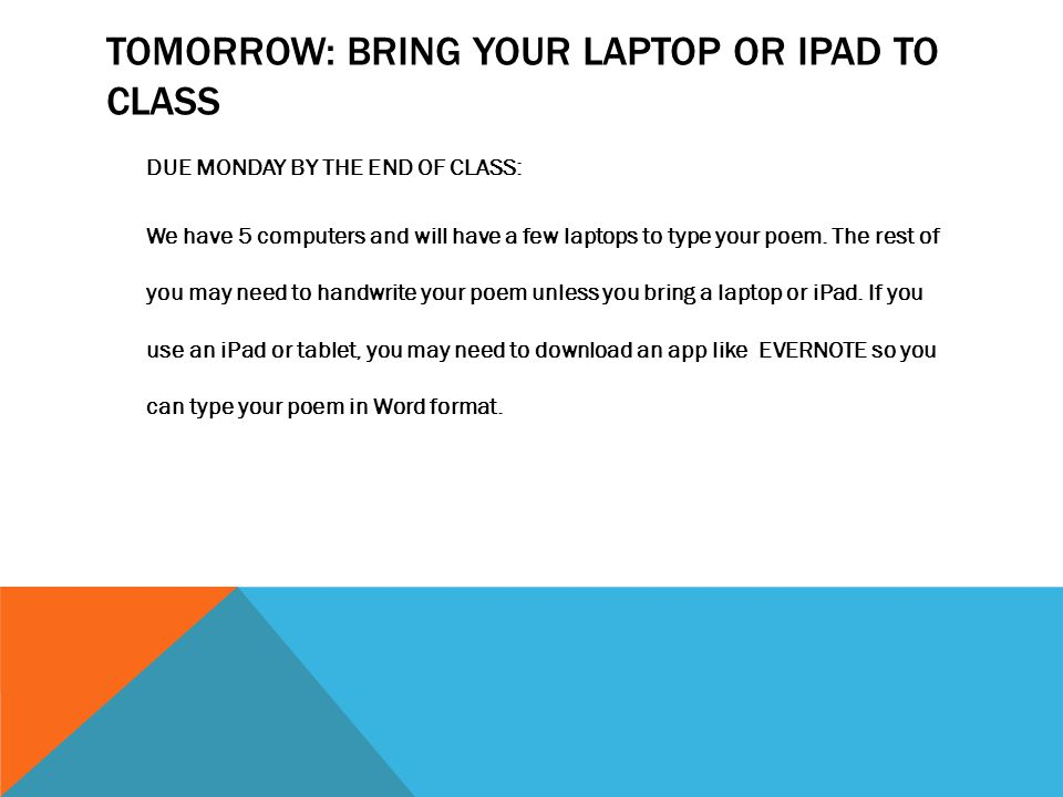 TOMORROW: BRING YOUR LAPTOP OR IPAD TO CLass