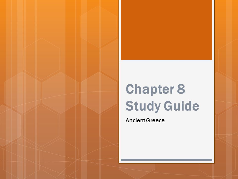 Chapter 8 Study Guide Ancient Greece