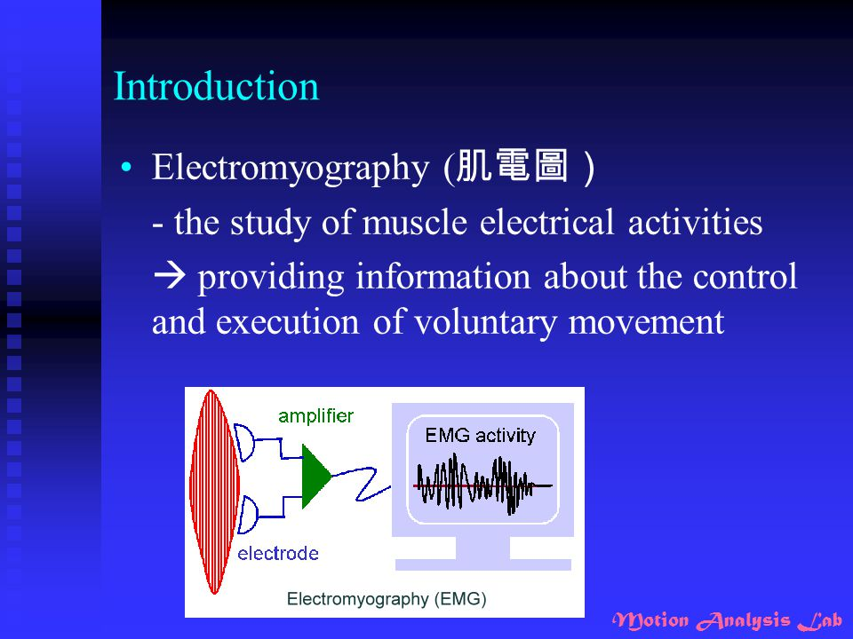 Introduction Electromyography (肌電圖)