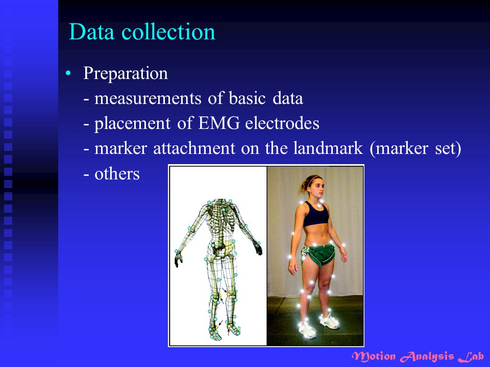 Data collection Preparation - measurements of basic data