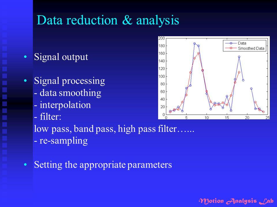 Data reduction & analysis