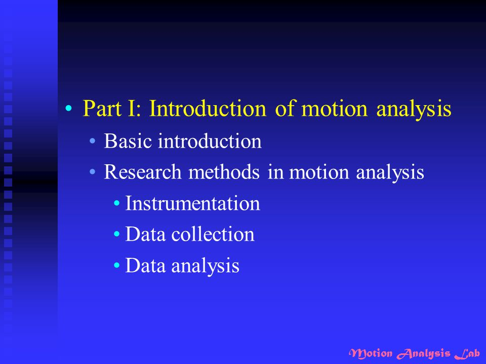 Part I: Introduction of motion analysis