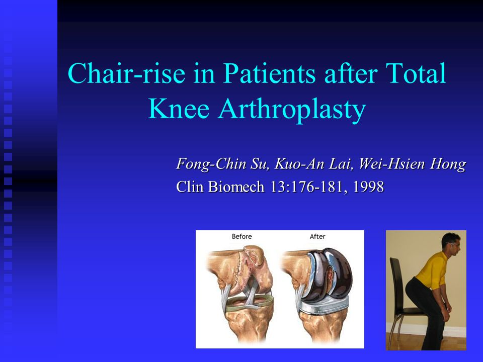 Chair-rise in Patients after Total Knee Arthroplasty