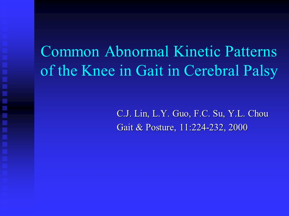 Common Abnormal Kinetic Patterns of the Knee in Gait in Cerebral Palsy
