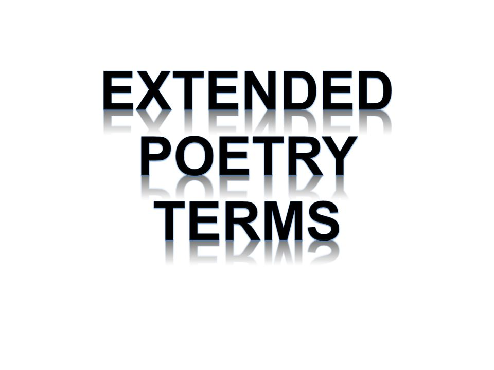Extended Poetry Terms