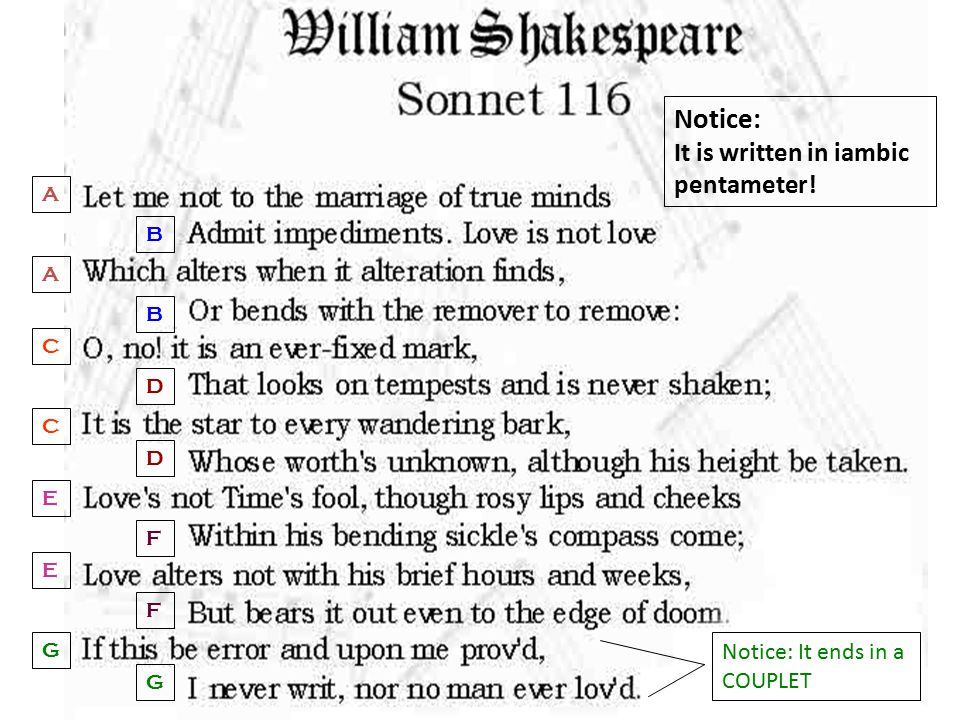 Notice: It is written in iambic pentameter!