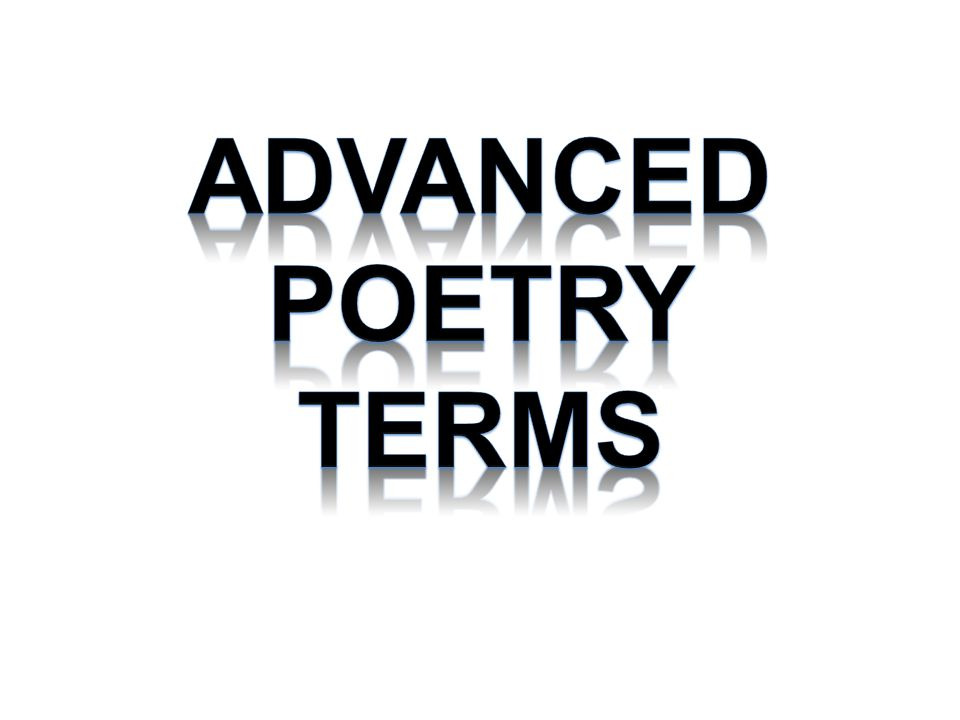 Advanced Poetry Terms