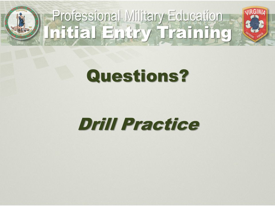 Initial Entry Training Questions Drill Practice