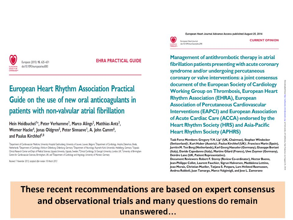 These recent recommendations are based on expert consensus and observational trials and many questions do remain unanswered…