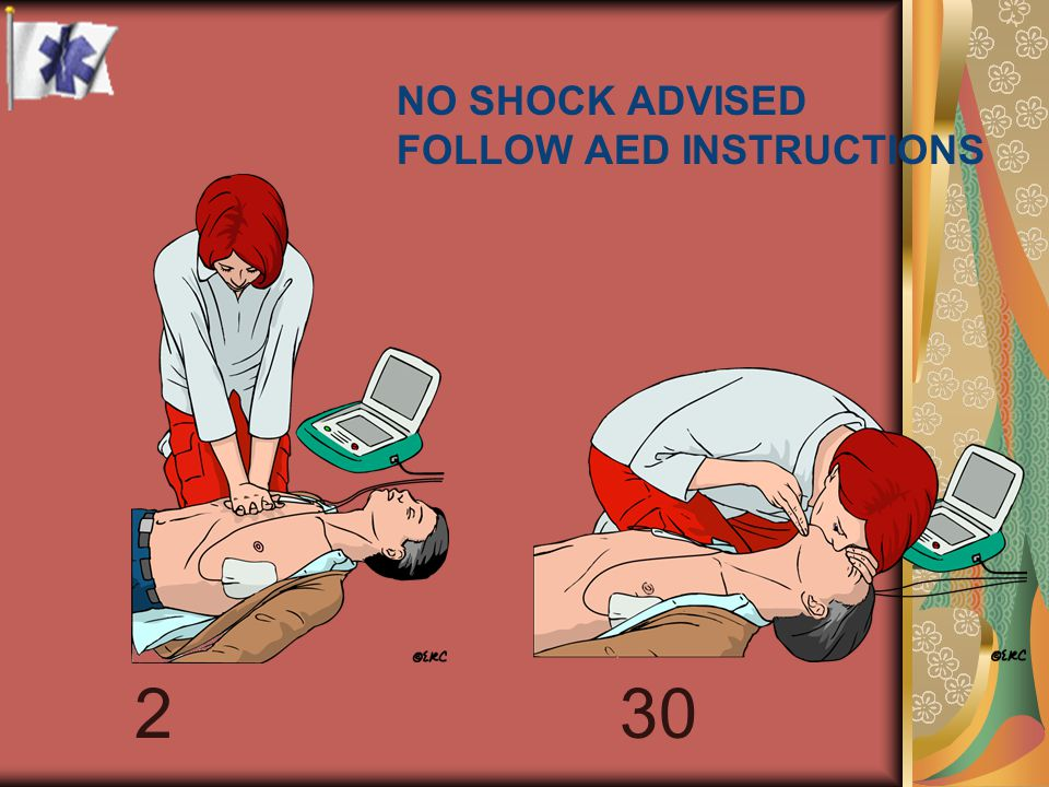 NO SHOCK ADVISED FOLLOW AED INSTRUCTIONS