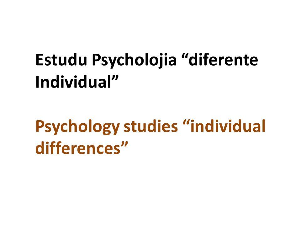 Estudu Psycholojia diferente Individual Psychology studies individual differences