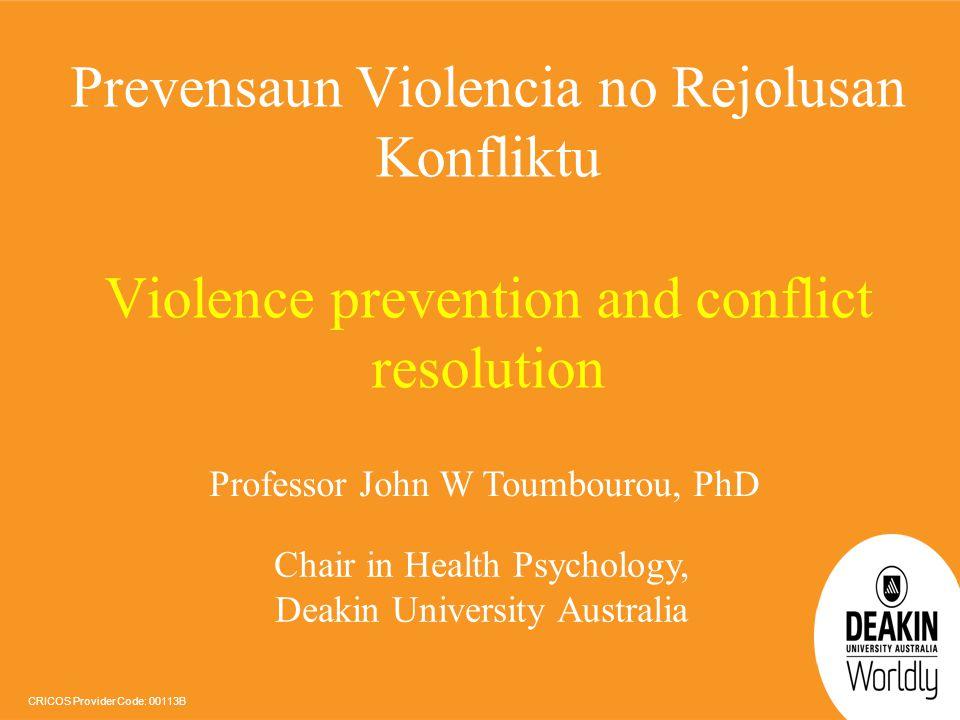 Prevensaun Violencia no Rejolusan Konfliktu