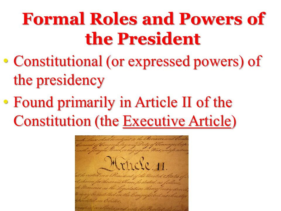 Formal Roles and Powers of the President
