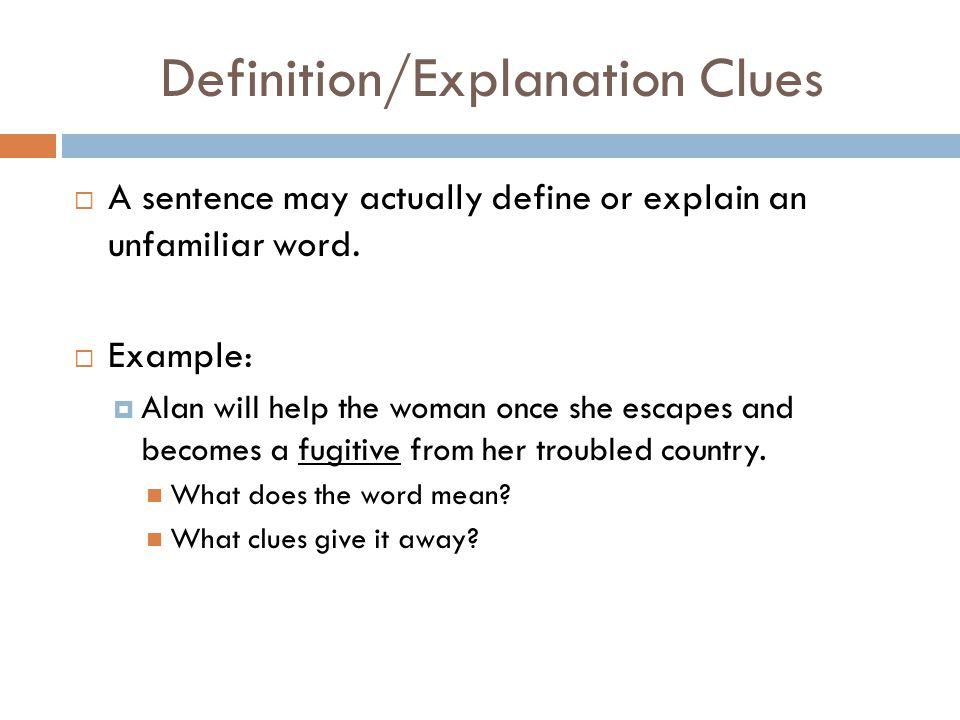 Definition/Explanation Clues
