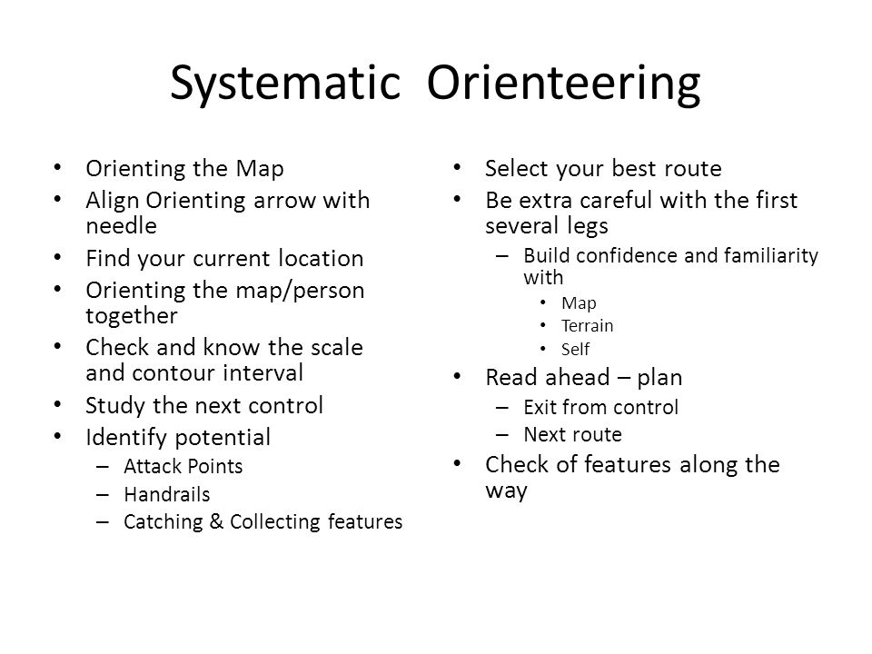 Systematic Orienteering