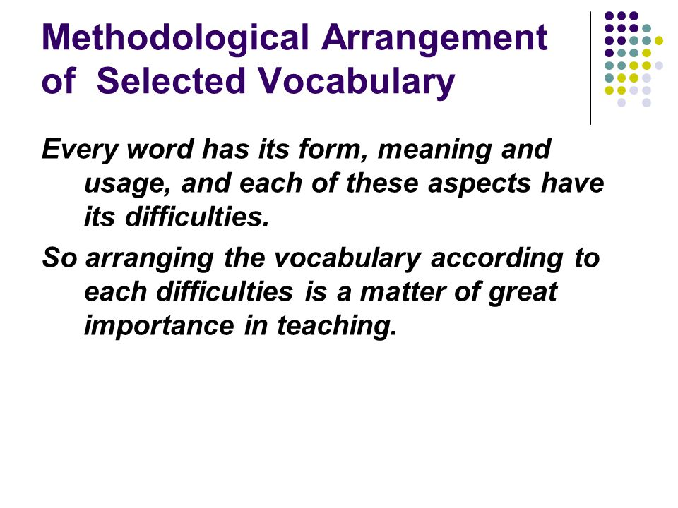 Methodological Arrangement of Selected Vocabulary