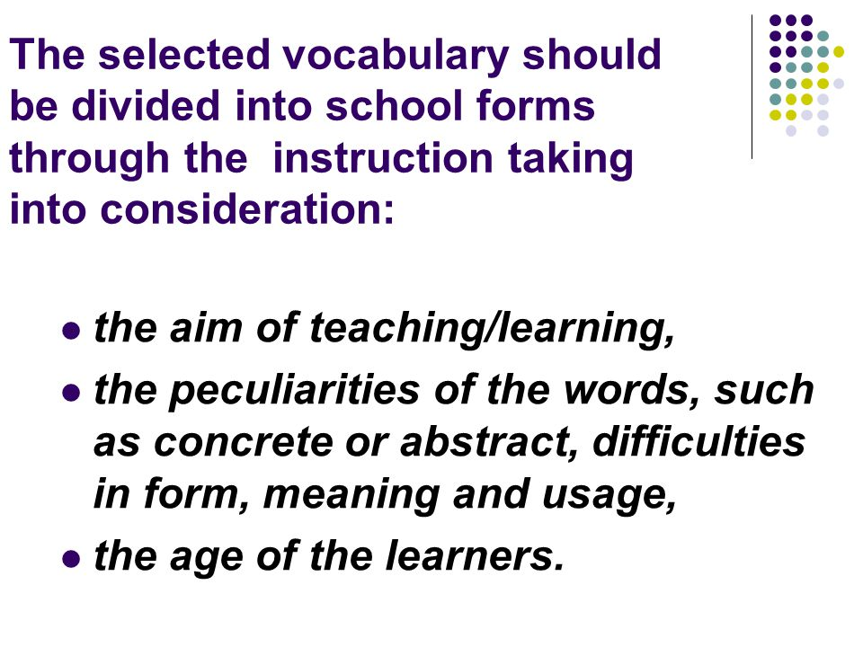 the aim of teaching/learning,