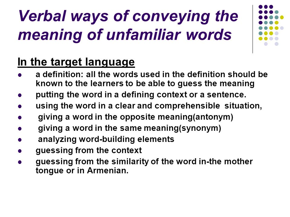 Verbal ways of conveying the meaning of unfamiliar words