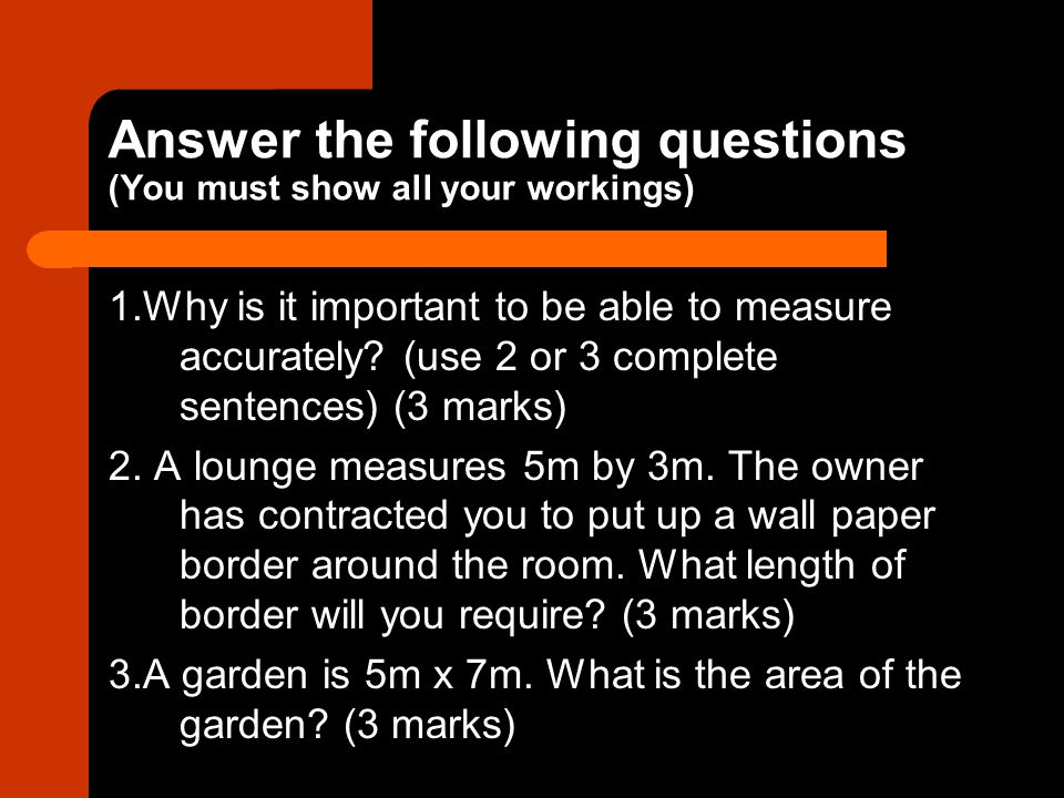 Answer the following questions (You must show all your workings)