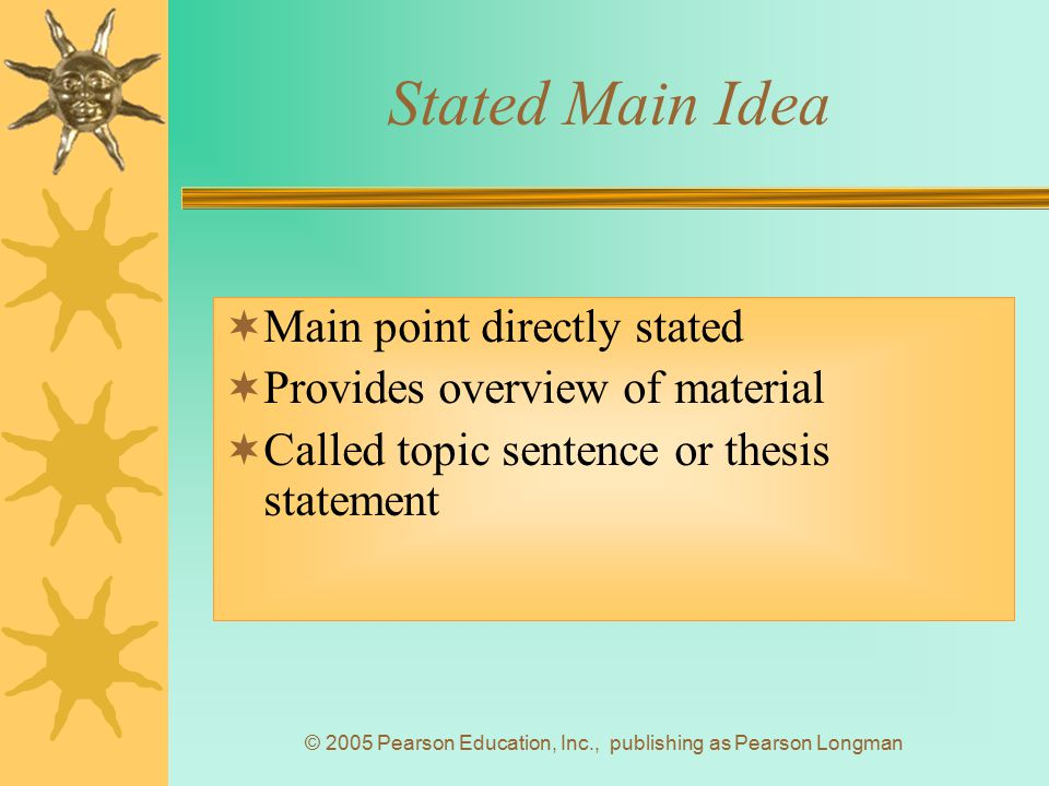 © 2005 Pearson Education, Inc., publishing as Pearson Longman